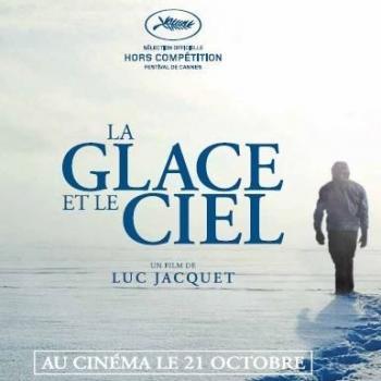 """Sortie au Cinéma du film documentaire """"La glace et le ciel"""""""