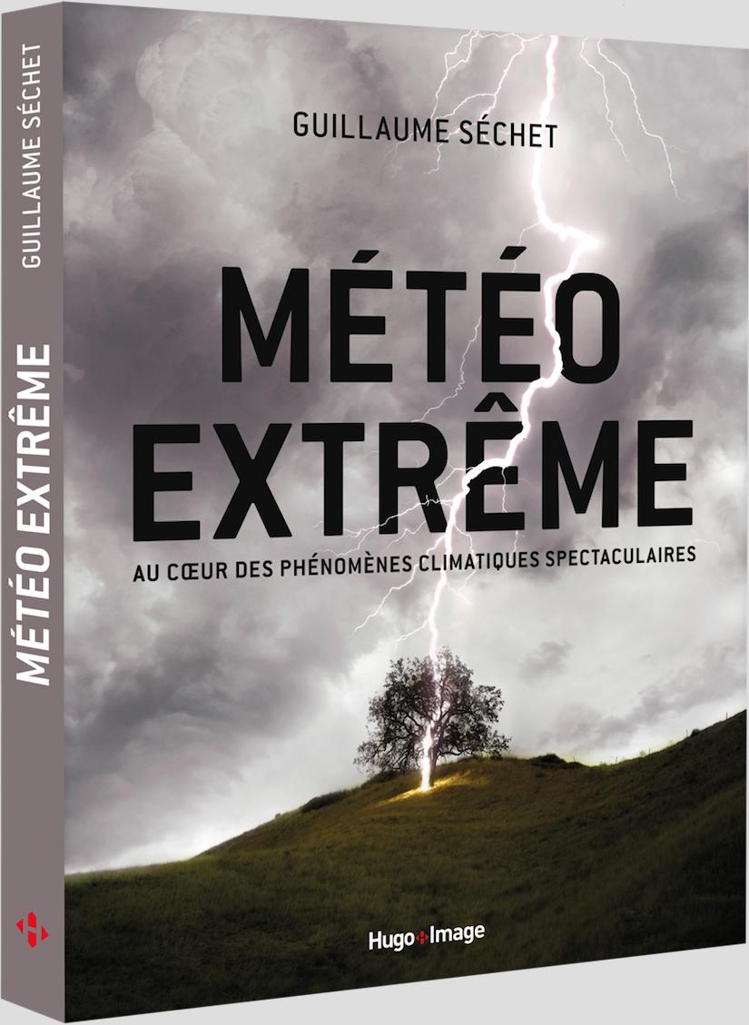 Image d'illustration pour Le livre METEO EXTREME (Guillaume Séchet) remet les pendules à l'heure !